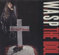 W.A.S.P. - The Idol Single