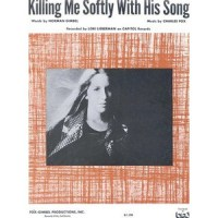 Killing Me Softly with His Song - Lori Lieberman