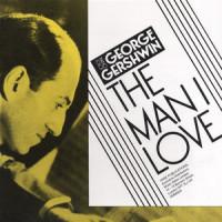 The Man I Love - Gershwin