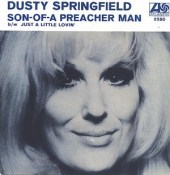 Son of a Preacher Man - Dusty Springfield