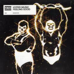 Hyper Music Feeling Good - Muse