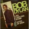 Like a Rolling Stone - Bob Dylan