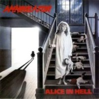Alice in Hell - Annihilator