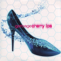 Cherry Lips - Garbage single cover