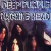 Machine Head - Deep Purple