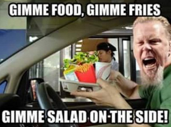 metallica gimme food meme