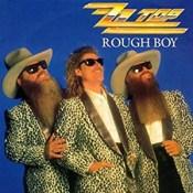 Rough Boy - ZZ Top
