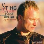 Desert Rose - Sting & Cheb Mami