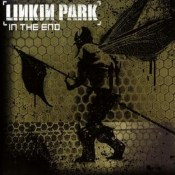 In the End – Linkin Park
