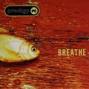 Breathe The Prodigy