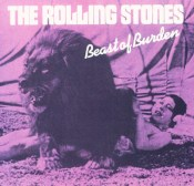 Beast of Burden The Rolling Stones