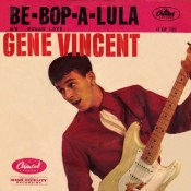 Be-Bop-A-Lula - Gene Vincent
