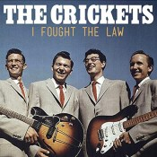 Песня I Fought the Law - The Crickets