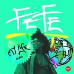 VIDEO: Fefe - My Life