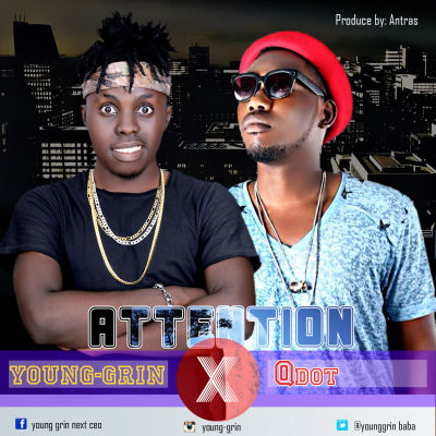 Young Grin - Attention ft. Qdot (Prod. by Antras)
