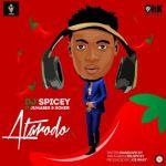 DJ Spicey - Atarodo ft. Jumabee x Koker