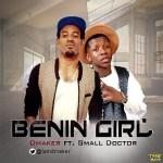 D'Maker - Benin girl ft. Small Doctor