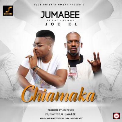 Jumabee - Chiamaka ft. Joe EL