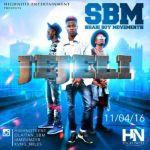 Sabi Boy Movement (SBM) - JEJELI
