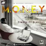 Lyrics: Timaya - MONEY Ft. Flavour