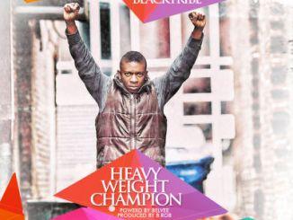 Danny Dre (Black Tribe) - Heavy Weight Champion