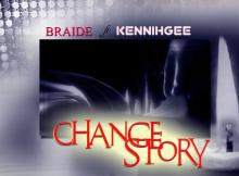 Braide - Change Story Ft. Kennihgee