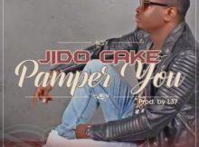 Jido Cake - Pamper You (Prod by L37)
