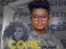 Splash - Come Over Lyrics ft. Cynthia Morgan