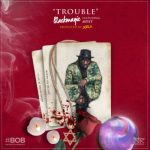 BM TROUBLE ART 1