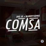 Del B & Harrysong - Comsa