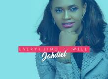 Music: Jahdiel - Everything Is Well & Suddenly |@jahdielofficial