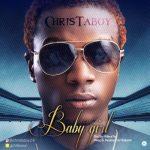 Music: Christaboy - Baby Girl