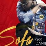 Music: Kiss Daniel - Sofa
