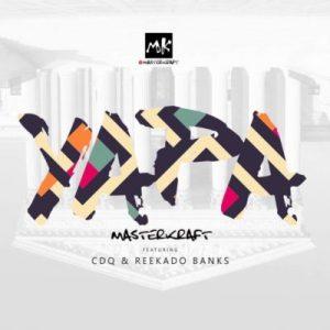 Masterkraft – Yapa ft. CDQ & Reekado Banks
