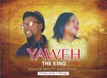 Music: Roseline Nkosi - Kabiesi Eledumare & Yaweh The King Ft. Amos Izomo   @oyeno2bless