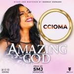 Music: Ccioma - Amazing God
