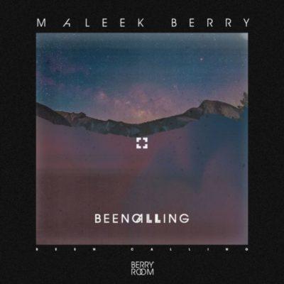 Music: Maleek Berry - Been Calling