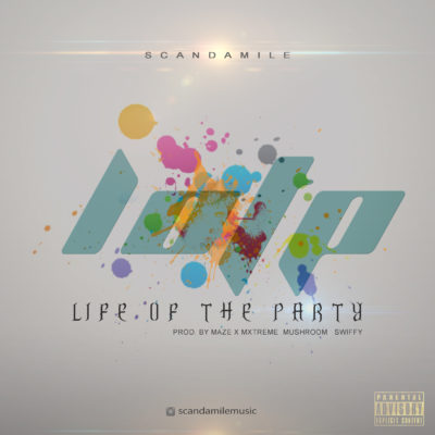 Music: Scandamile - Life Of Party