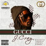 Music: J.Cray - Gucci