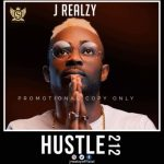 MP3 : JREALZY - Hustle 212