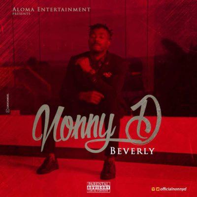 AUDIO + VIDEO: Nonny D - Beverly