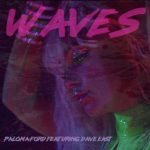 MP3 : Paloma Ford - Waves Ft. Dave East