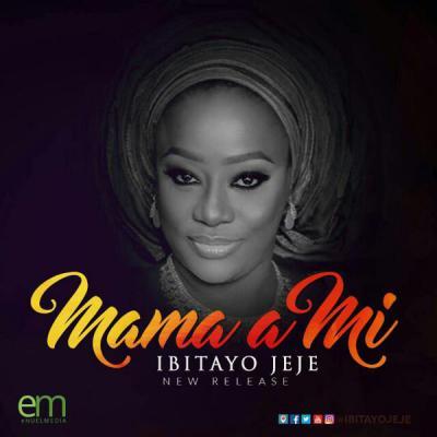 MP3 : Ibitayo Jeje - Mama a mi ft. Ayomikun Jeje