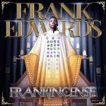 MP3 : Frank Edwards - Nara Ekele