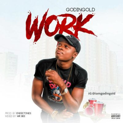 MP3 : Godingold - Work (Prod. Endeetone)
