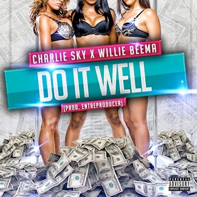 Instrumental: Charlie Sky & Willie Beema - Do It Well