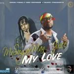 MP3 : Mr. Sugarman Ft. Juice - My Love