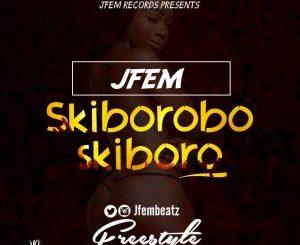 MP3 : JFem - Skiborobo Skiboro (Freestyle)