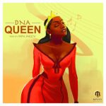 MP3 : DNA - Queen [Prod. By Don Jazzy]