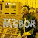 MP3 : Terry Apala - Mgbor